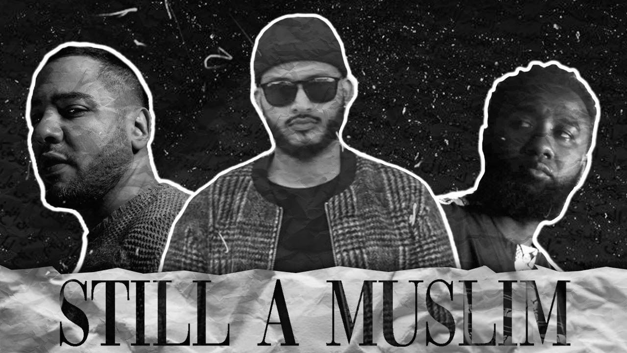 Ilyas Mao - Still A Muslim Feat. Boonaa, Sofian
