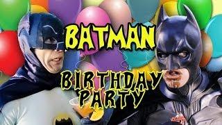 BATMAN Birthday Party!