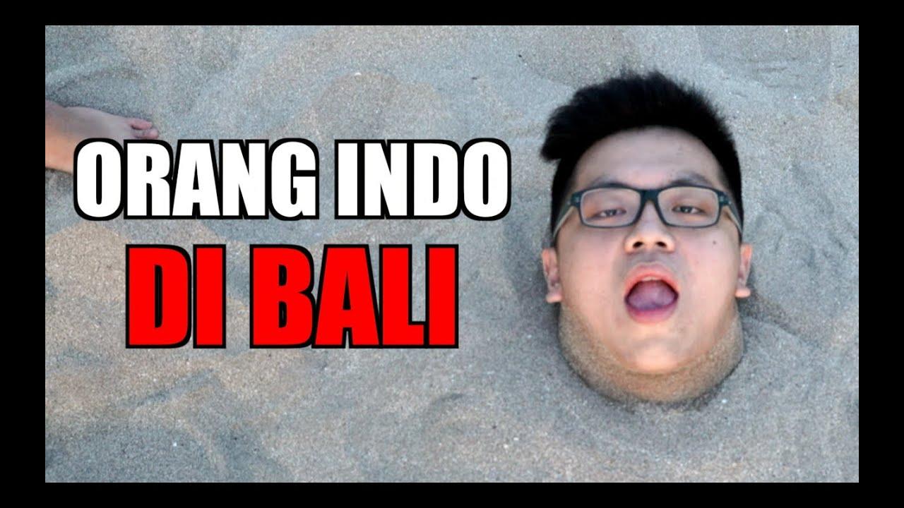 8 KELAKUAN ORANG INDONESIA di BALI - YouTube