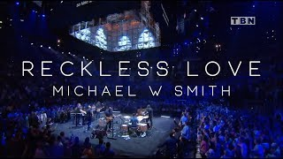 Michael W. Smith - Reckless Love (Live Concert Video)