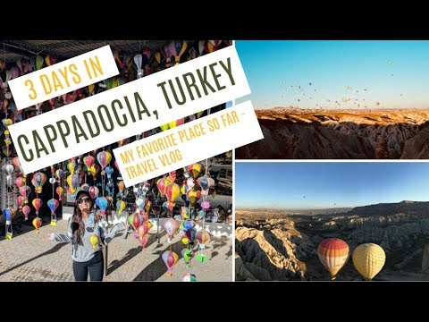 Cappadocia, Turkey Vlog   My Favorite Travel Destination