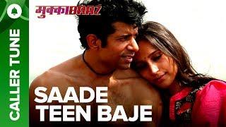 Set Saade Teen Baje as Your Caller Tune | Mukkabaaz | Vineet  Zoya | Anurag Kashyap