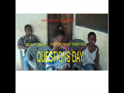 #Nhyikod Comedy QUESTIONS DAY/ NHYIKOD COMEDY
