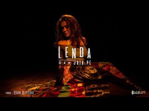 Lenda (Clipe Oficial) - Jota.pê