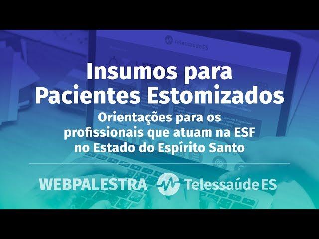 WebPalestra: Insumos para Pacientes Estomizados