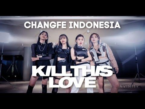 BLACKPINK - KILL THIS LOVE COVER By PINK PANDA | #2019ChangFe #2019ChangFeIndonesia #KCCIndonesia