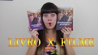Simplesmente Acontece - Livro x Filme