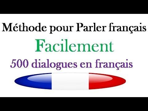 Méthode Pour Parler Français Facilement 500 Dialogues En