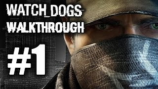 Watch Dogs Walkthrough Part 1: First Mission, Stadium Blackout, Map Size! Xbox One, PS4, PC