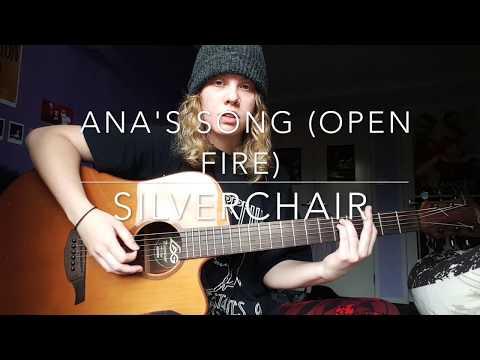 Ana's Song (Open Fire) - Silverchair Cover