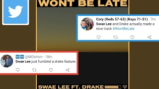 """Twitter Reacts To Swae Lee & Drake's New Song """"Won't Be Late"""""""