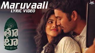 Maruvaali - Lyric Video | Thoota | Dhanush | Darbuka Siva | Gautham Menon | Sid Sriram
