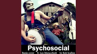 Psychosocial (feat. Leo Moracchioli)