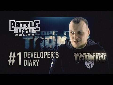 Escape from Tarkov. Developer's diary #1 (English voiceover)