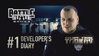 Escape from Tarkov. Developer's diary #1 (English voiceover)