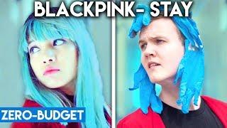 K Pop With Zero Budget Blackpink 39 Stay 39
