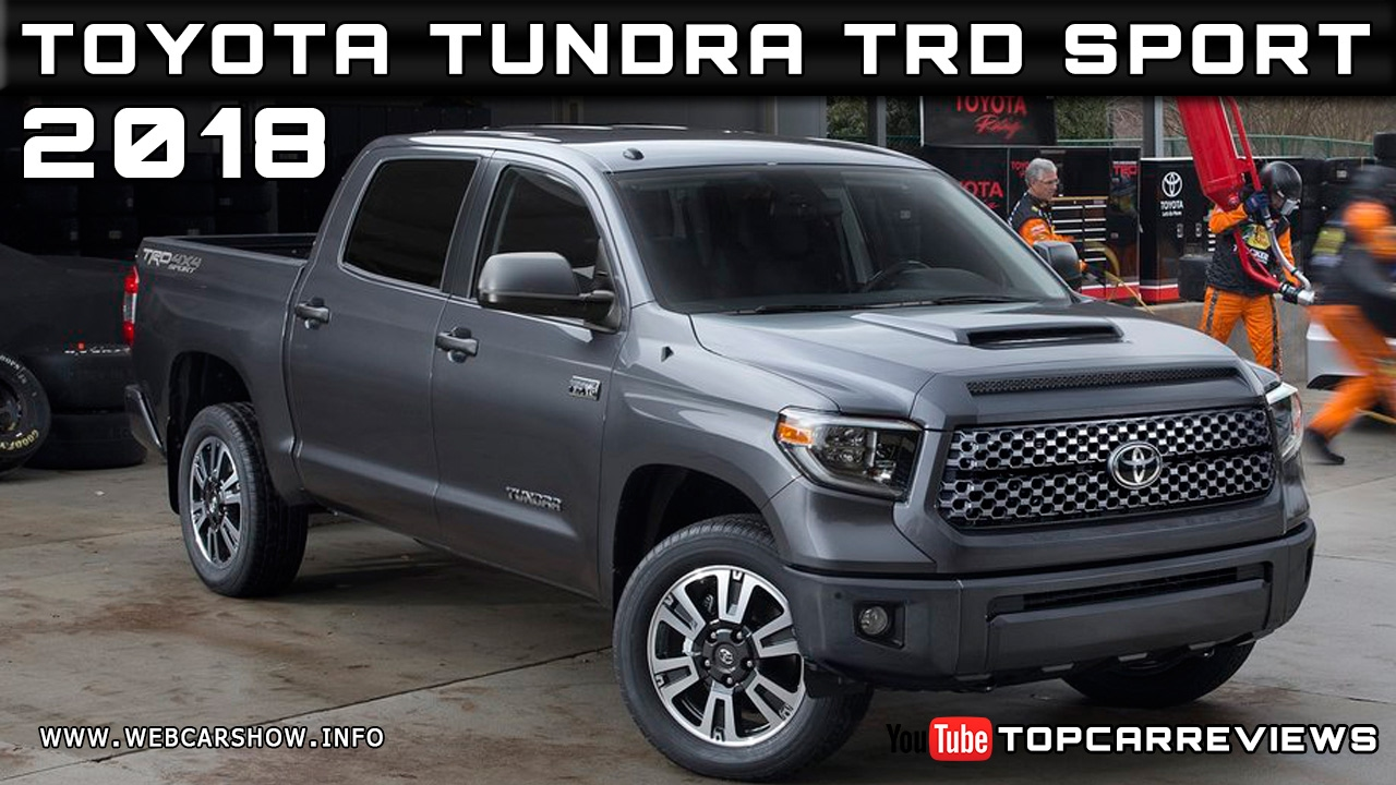 2018 toyota tundra trd sport review rendered price specs release date youtube. Black Bedroom Furniture Sets. Home Design Ideas