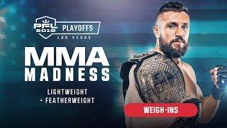 PFL8 Playoffs | 2019 - Weigh-ins