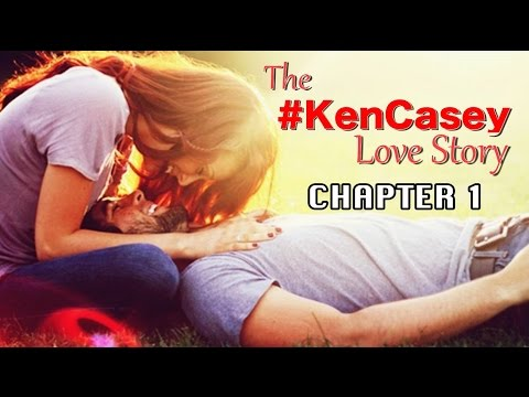 The #KenCasey Love Story - CHAPTER 1 (TAGALOG)
