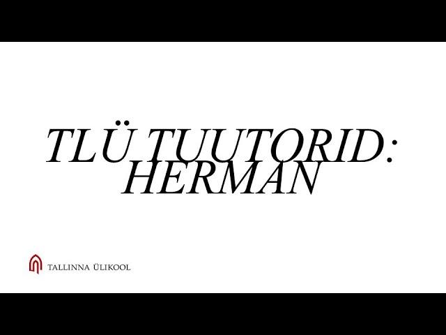 Tuutorlus Tallinna Ülikoolis – Herman Petrov