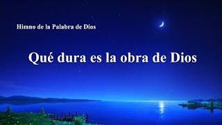 Canción cristiana | Qué dura es la obra de Dios