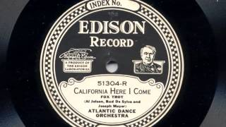 California Here I Come by Atlantic Dance Orchestra, 1924