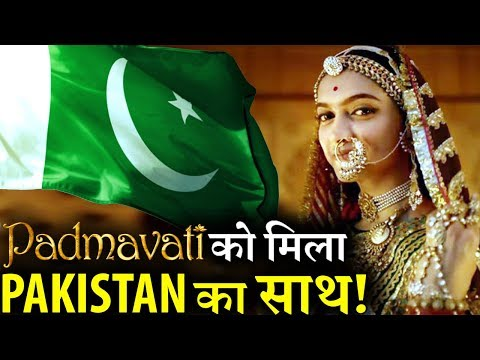 SHOCKING! Pakistan Supports PADMAVATI Threatens Rajput Karni Sena!
