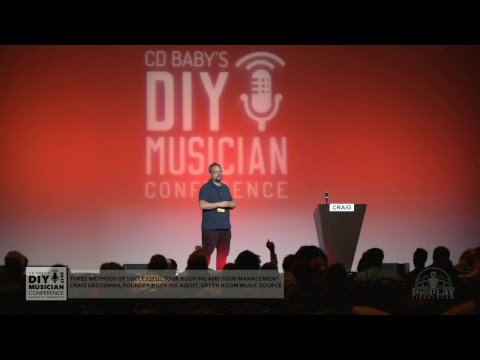 3 Methods of Successful Tour Booking & Management - CD Baby DIY Musician CON 17