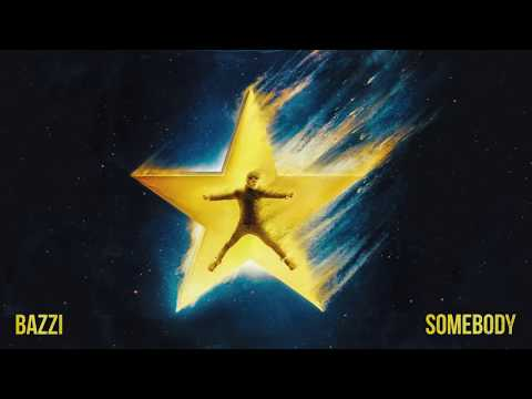 Bazzi - Somebody [Official Audio]