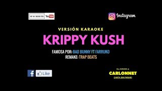 Krippy Kush - Bad Bunny ft Farruko (Karaoke)