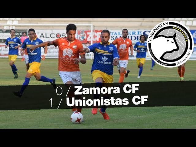 Zamora CF 0-1 Unionistas CF Pretemporada 2017