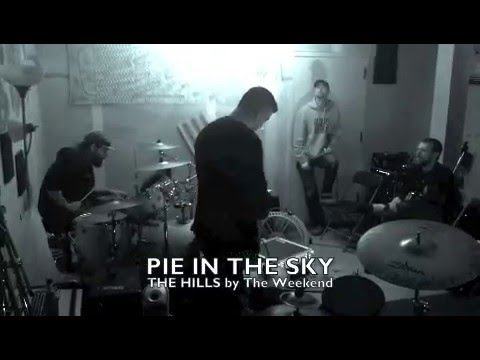 THE HILLS covered by Pie In The Sky