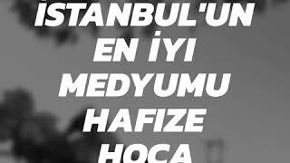 İstanbulun En İyi Medyumu, Türkiyenin En İyi Medyumu Hafize Hoca