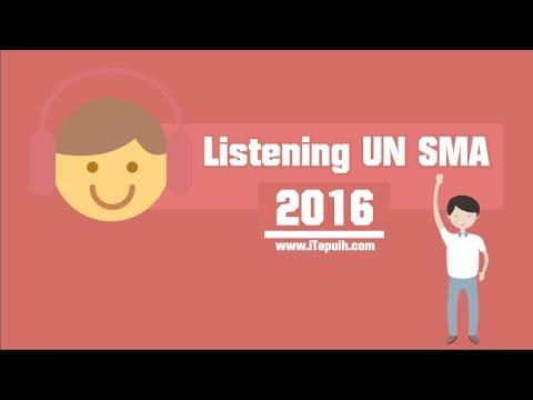 (UN 2016) Pembahasan Listening Bahasa Inggris SMA