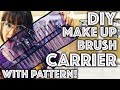 How to Sew a DIY Makeup Brush Carrier | Sew Anastasia