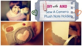 How To Make A Camera Plushie (DIY Note Holder)