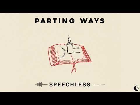 Parting Ways - Speechless Mp3