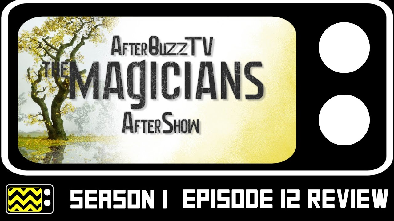 Download The Magicians Season 1 Episode 12 Review & AfterShow   AfterBuzz TV
