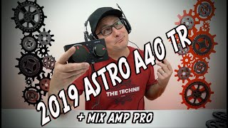 2019 ASTRO A40 TR GEN 4 Gaming Headset + MixAmp Pro Review ANY GOOD?