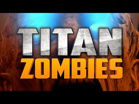 TITAN ZOMBIES [Part 2] ★ Call of Duty Zombies