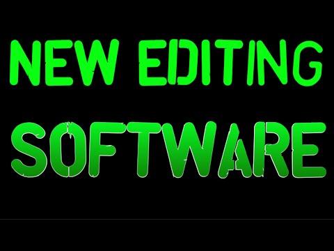 New Editing Software!