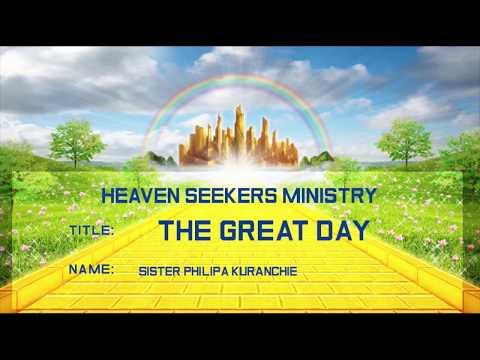 THE GREAT DAY - Sister Philipa Kuranchie