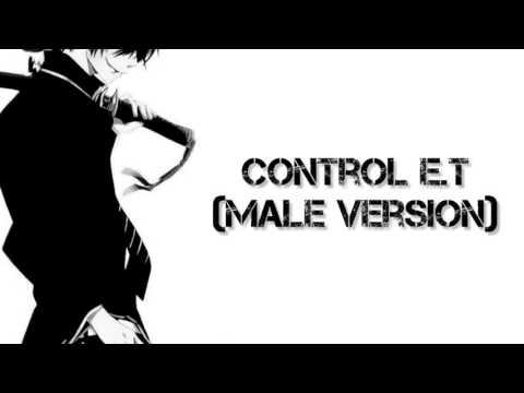 Nightcore - Control E.T (Male Version)