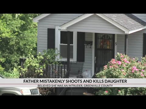 Father mistakenly shoots and kills daughter
