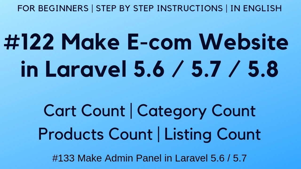 #122 Make E-com in Laravel 5 7 / 5 8   Cart Count   Products Count    Category Count