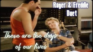 These Are The Days Of Our Lives - Roger & Freddie Duet! (Fan made)