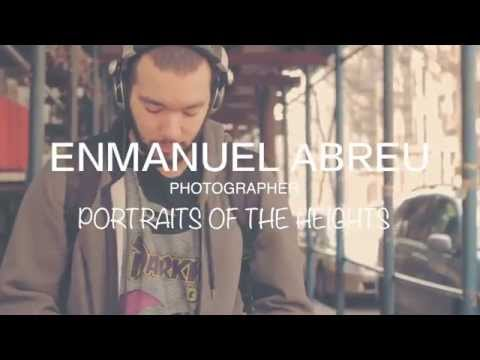 PORTRAITS OF THE HEIGHTS.  EMMANUEL ABREU PHOTOGRAPHER.