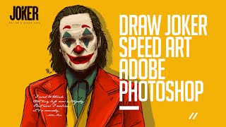 JOKER 2019 - SPEED ART ADOBE PHOTOSHOP, tutorial #ADOBEPHOTOSHOP #TUTORIAL #ILLUSTRATION