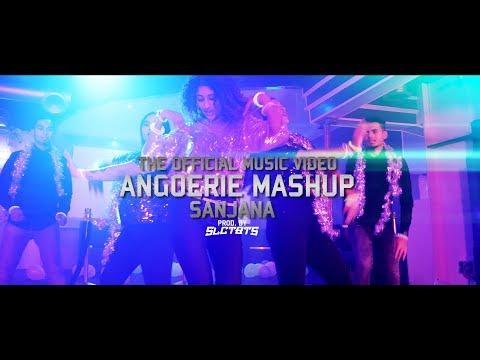 SANJANA - ANGOERIE MASHUP | PROD.SLCTBTS (THE OFFICIAL MUSICVIDEO)