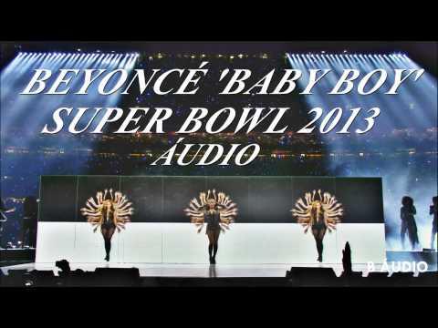 Beyoncé 'Baby Boy' Super Bowl 2013 Audio